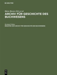 Register zum Archiv für Geschichte des Buchwesens (Band I-XX) - Fabian, Bernhard