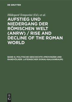 Politische Geschichte (Provinzen und Randvölker: Lateinischer Donau-Balkanraum)