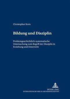 Bildung und Disziplin - Korn, Christopher