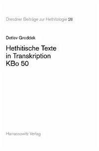 Hethitische Texte in Transkription KBo 50 - Groddek, Detlev