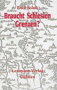 Braucht Schlesien Grenzen?