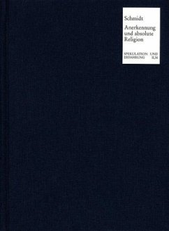 Anerkennung und absolute Religion - Schmidt, Thomas M.