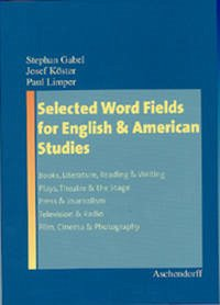 Selected Word Fields for English and American Studies