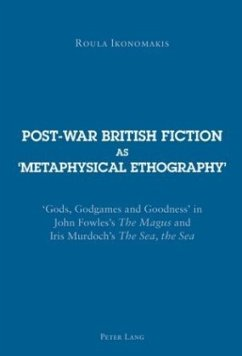 Post-war British Fiction as 'Metaphysical Ethography' - Ikonomakis, Roula