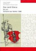 Das Land Glarus bis zur Schlacht bei Näfels 1388