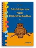 Arbeitsbögen zum Kieler Rechtschreibaufbau. Teil 3