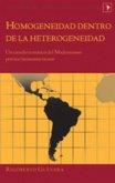 Homogeneidad dentro de la heterogeneidad