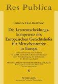 Die Letztentscheidungskompetenz des Europäischen Gerichtshofes für Menschenrechte in Europa