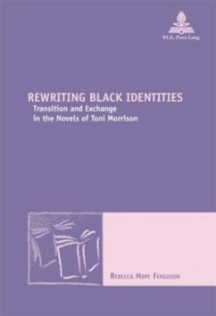 Rewriting Black Identities - Ferguson, Rebecca