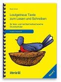 Lautgetreue Texte zum Lesen und Schreiben. Band 2. Für lese- und rechtschreibschwache Grundschüler. Druckschrift