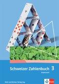3. Klasse, Arbeitsheft / Schweizer Zahlenbuch Bd.3