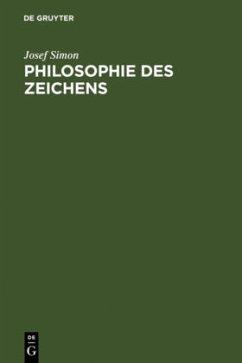 Philosophie des Zeichens - Simon, Josef