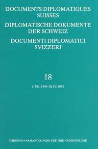 Diplomatische Dokumente der Schweiz 1945-1961 /Documents diplomatics Suisses 1945-1961 /Documenti diplomatici Svizzeri 1945-1961