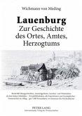 Lauenburg - Zur Geschichte des Ortes, Amtes, Herzogtums