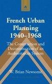 French Urban Planning, 1940-1968