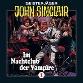 John Sinclair, Folge 1: Im Nachtclub der Vampire (Remastered) (MP3-Download)