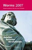 Worms 2007 - Heimatjahrbuch für die Stadt Worms