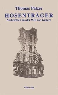 Hosenträger - Palzer, Thomas