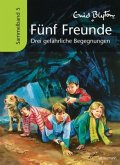Drei gefährliche Begegnungen / Fünf Freunde Sammelbände Bd.5