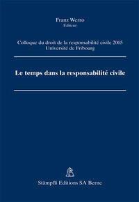 Le temps dans la responsabilité civile
