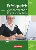 Training berufliche Kommunikation. Gemeinsamer Europäischer Referenzrahmen: A2/B1. Erfolgreich in der geschäftlichen Korrespondenz