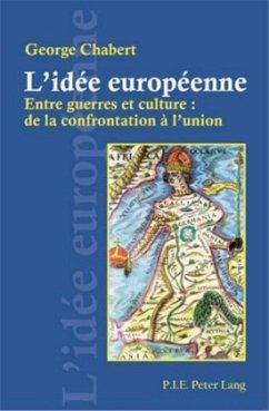 L'idée européenne - Chabert, George