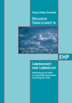 Reflexive Sinnlichkeit - Dreitzel, Hans P.