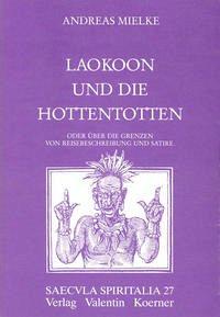 Laokoon und die Hottentotten,