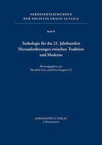 Turkologie für das 21. Jahrhundert - Herausforderungen zwischen Tradition und Moderne