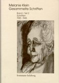Melanie Klein: Gesammelte Schriften / Band I,2: Schriften 1920-1945, Teil 2 / Melanie Klein: Gesammelte Schriften I, 2