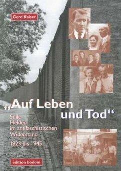 Auf Leben und Tod - Kaiser, Gerd