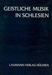 Geistliche Musik in Schlesien