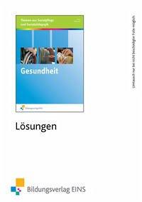 Gesundheit. Lösungen - Biermann, Bernd