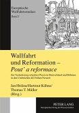 Wallfahrt und Reformation - Pout' a reformace