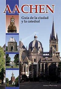 Aachen - Guía de la ciudad y la catedral