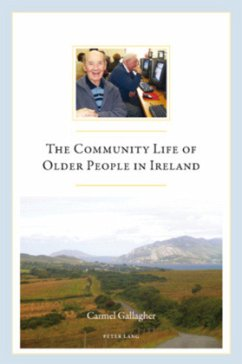 The Community Life of Older People in Ireland - Gallagher, Carmel