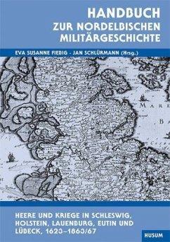 Handbuch zur nordelbischen Militärgeschichte