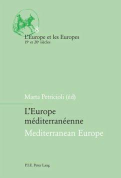 L'Europe méditerranéenne. Mediterranean Europe
