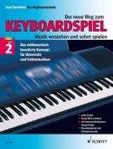 Der neue Weg zum Keyboardspiel, m. Audio-CD u. Spielbuch