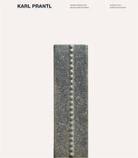 Karl Prantl - Grosse Steine und Bildhauersymposien