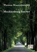 Mecklenburg forever - Maurenbrecher, Thomas