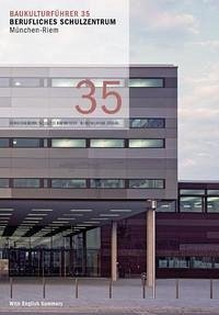 Baukulturführer 35 - Berufliches Schulzentrum München-Riem