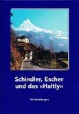 """Schindler, Escher und das """"Haltly"""""""