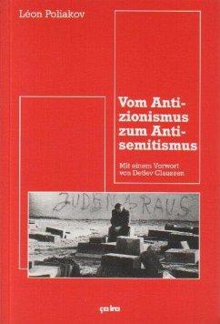 Vom Antizionismus zum Antisemitismus - Poliakov, Léon