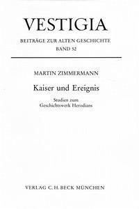 Kaiser und Ereignis - Zimmermann, Martin