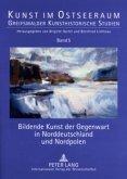 Bildende Kunst der Gegenwart in Norddeutschland und Nordpolen