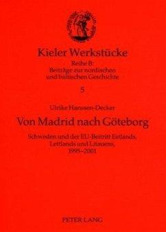 Von Madrid nach Göteborg - Hanssen-Decker, Ulrike