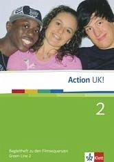 Green Line 2 Action UK! - Begleitheft 2 zu den Filmsequenzen Klasse 6