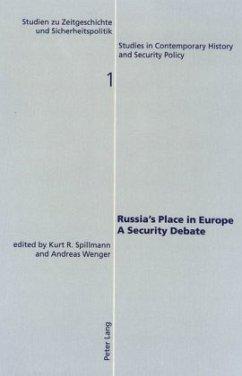 Russia's Place in Europe. A Security Debate
