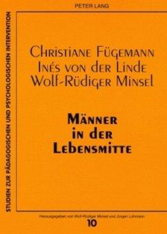 Männer in der Lebensmitte - Fügemann, Christiane; Linde, Inés von der; Minsel, Wolf-Rüdiger